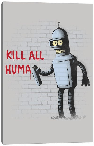 Kill All Humans Canvas Art Print
