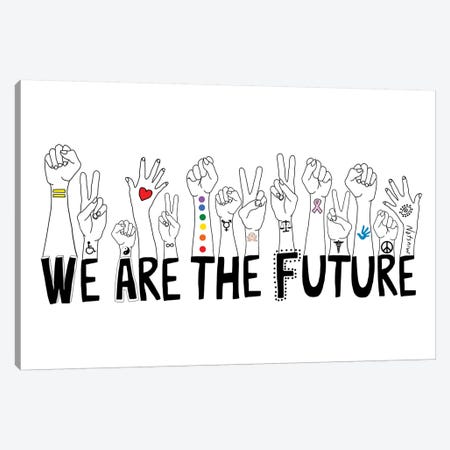 We Are The Future Canvas Print #NOT58} by Notsniw Art Canvas Print