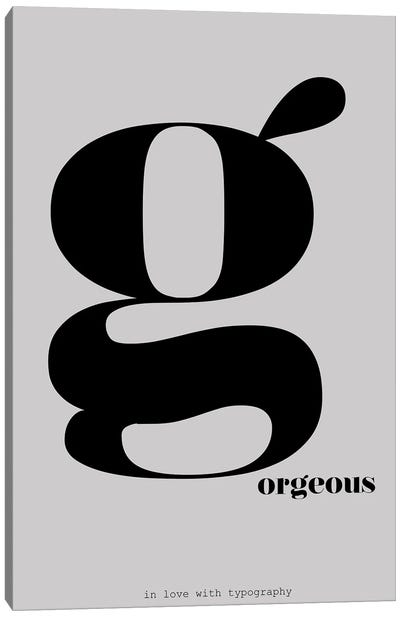Typography Series Letter G-Orgeous Canvas Art Print