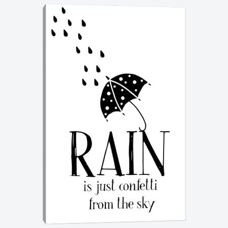 Rain Is Just Confetti From The Sky Canvas Print #NPS147} by Nordic Print Studio Canvas Art