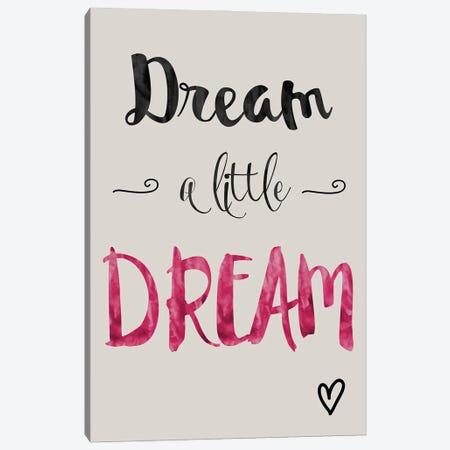 Dream A Little Dream Canvas Print #NPS22} by Nordic Print Studio Canvas Art