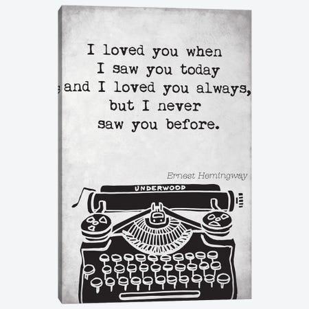 Ernest Hemingway Quote Canvas Print #NPS23} by Nordic Print Studio Canvas Art