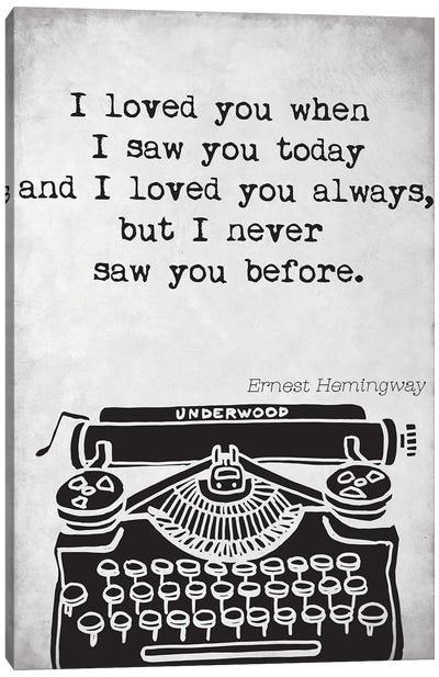 Ernest Hemingway Quote Canvas Art Print