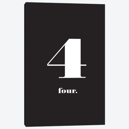 No. 4 - Typography Print Canvas Print #NPS35} by Nordic Print Studio Canvas Artwork