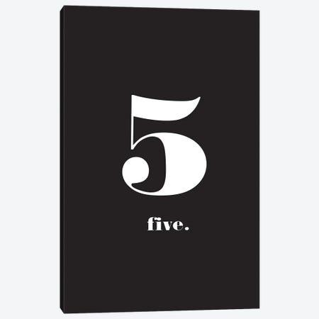 No. 5 - Typography Print Canvas Print #NPS36} by Nordic Print Studio Canvas Art