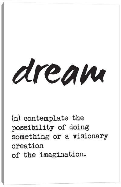 Dream Definition Canvas Art Print