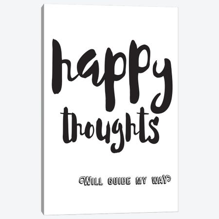 Happy Thoughts Inspirational Canvas Print #NPS45} by Nordic Print Studio Canvas Print