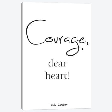 Courage, Dear Heart! Canvas Print #NPS50} by Nordic Print Studio Art Print