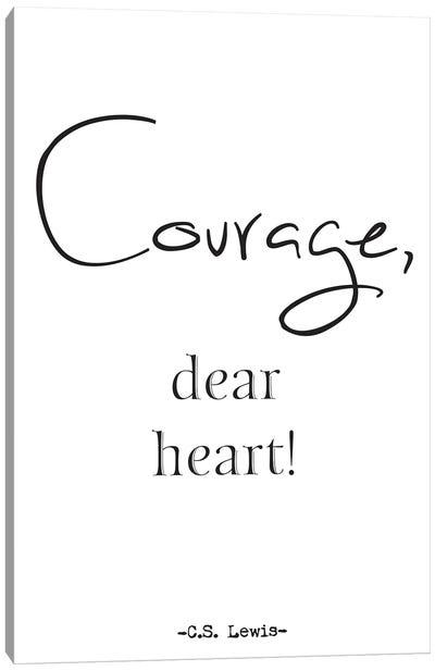Courage, Dear Heart! Canvas Art Print