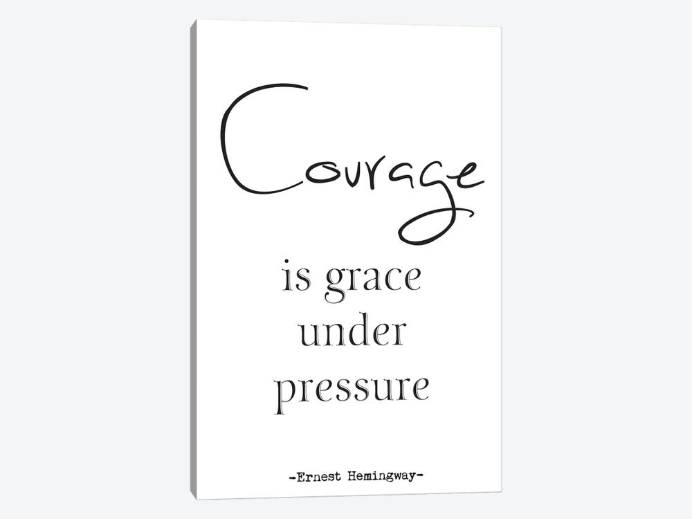 Courage - Ernest Hemingway Quote by Nordic Print Studio 1-piece Canvas Wall Art