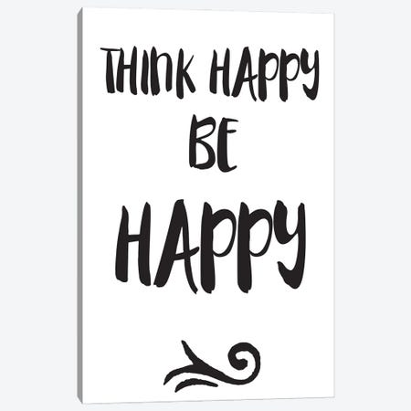 Think Happy, Be Happy Inspirational Canvas Print #NPS59} by Nordic Print Studio Canvas Print