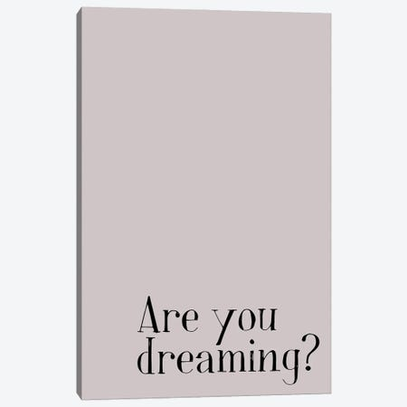 Are You Dreaming? Canvas Print #NPS9} by Nordic Print Studio Canvas Art