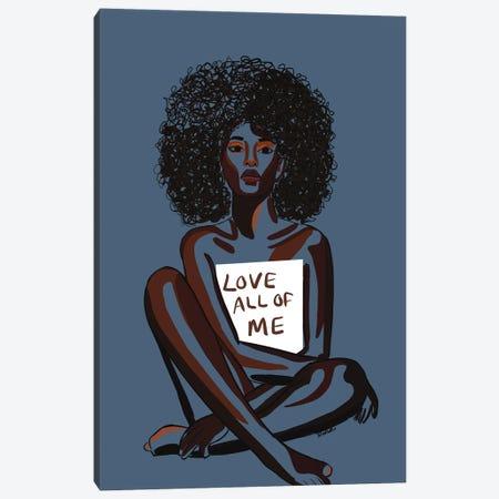 Love All Of Me Canvas Print #NRX25} by NoelleRx Canvas Print