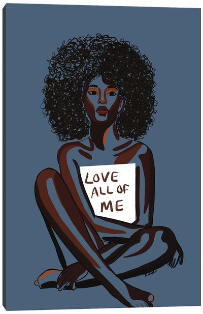 Love All Of Me Canvas Art Print