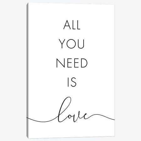 All You Need Is Love Canvas Print #NUV190} by Nouveau Prints Canvas Art