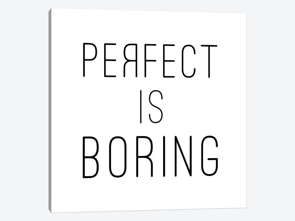 Perfect Is Boring - Square by Nouveau Prints 1-piece Canvas Print