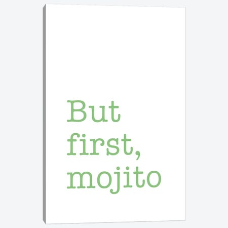 But First, Mojito Canvas Print #NUV23} by Nouveau Prints Canvas Print