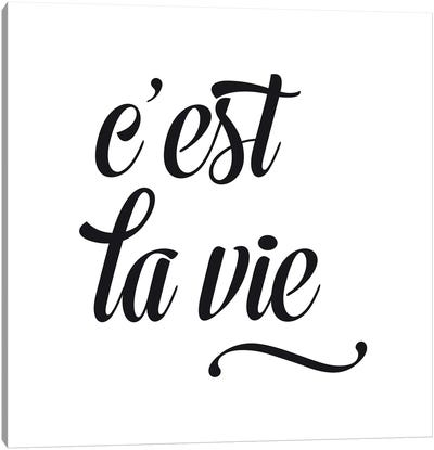 C'Est La Vie - Square Canvas Art Print