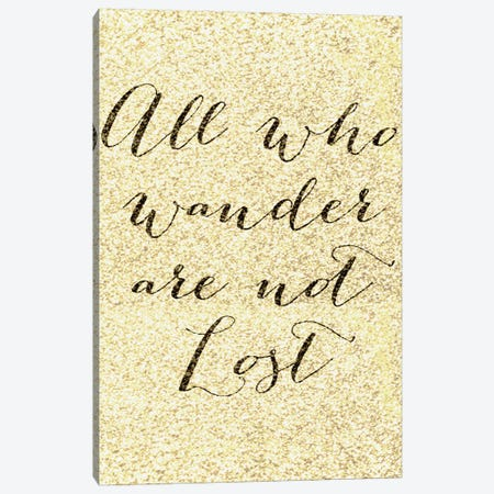 Not All Who Wander Canvas Print #NWE36} by Natasha Westcoat Canvas Print