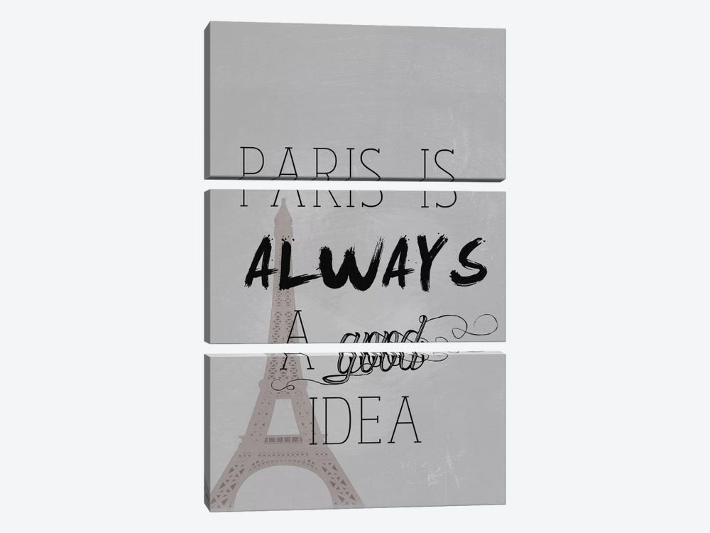 Paris Is Always A Good Idea 3-piece Canvas Art Print