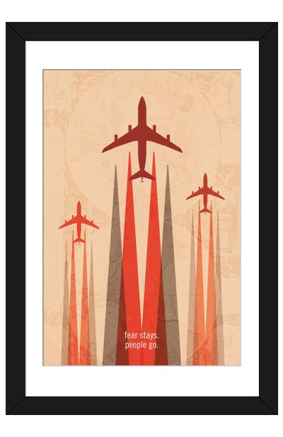 Fear Stays. People Go. Travel Poster Framed Art Print