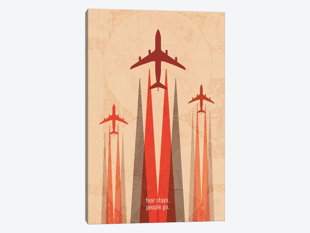 Fear Stays. People Go. Travel Poster by 08 Left 1-piece Canvas Art Print