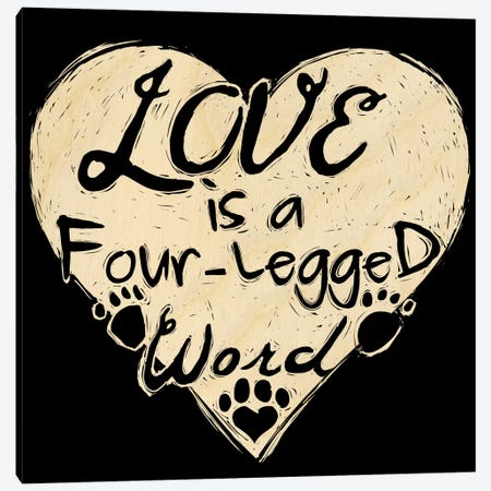 Four-Legged Word Canvas Print #OFA18} by 5by5collective Canvas Artwork