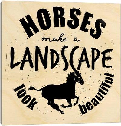 Horses Make A Landscape Canvas Art Print