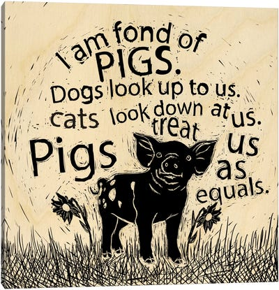 I Am Fond Of Pigs Canvas Print #OFA21