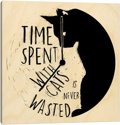 Time Spent With Cats Is Never Wasted Canvas Art Print