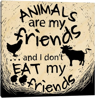 Animals Are My Friends Canvas Art Print