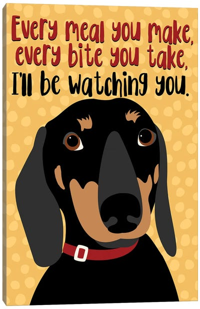 Dachshund Every Meal You Make Canvas Art Print