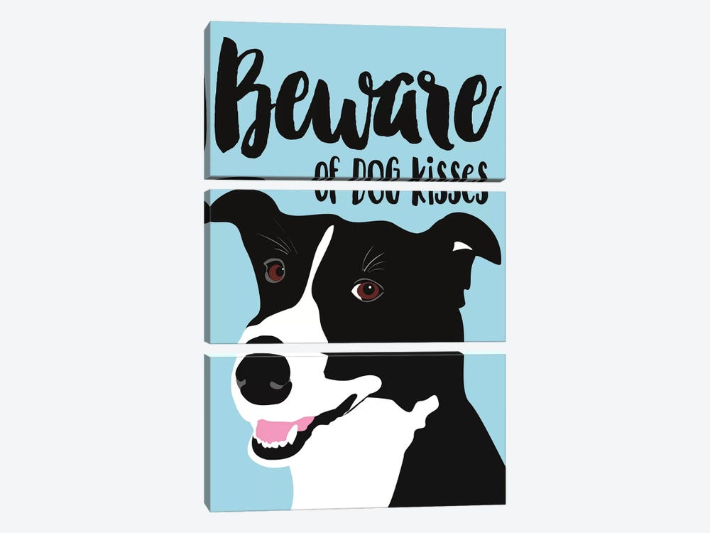 Beware Of Dog Kisses by Ginger Oliphant 3-piece Canvas Wall Art