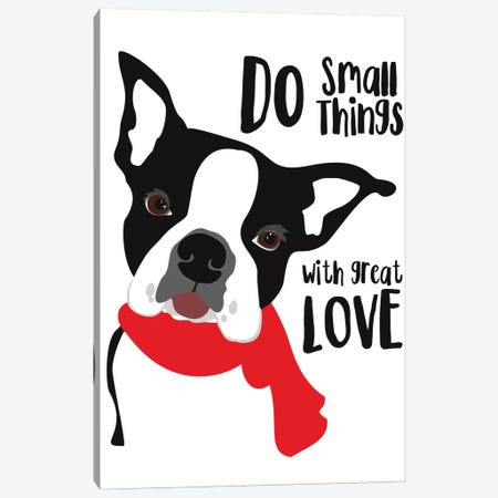 Do Small Things With Great Love Canvas Print #OLI4} by Ginger Oliphant Canvas Print