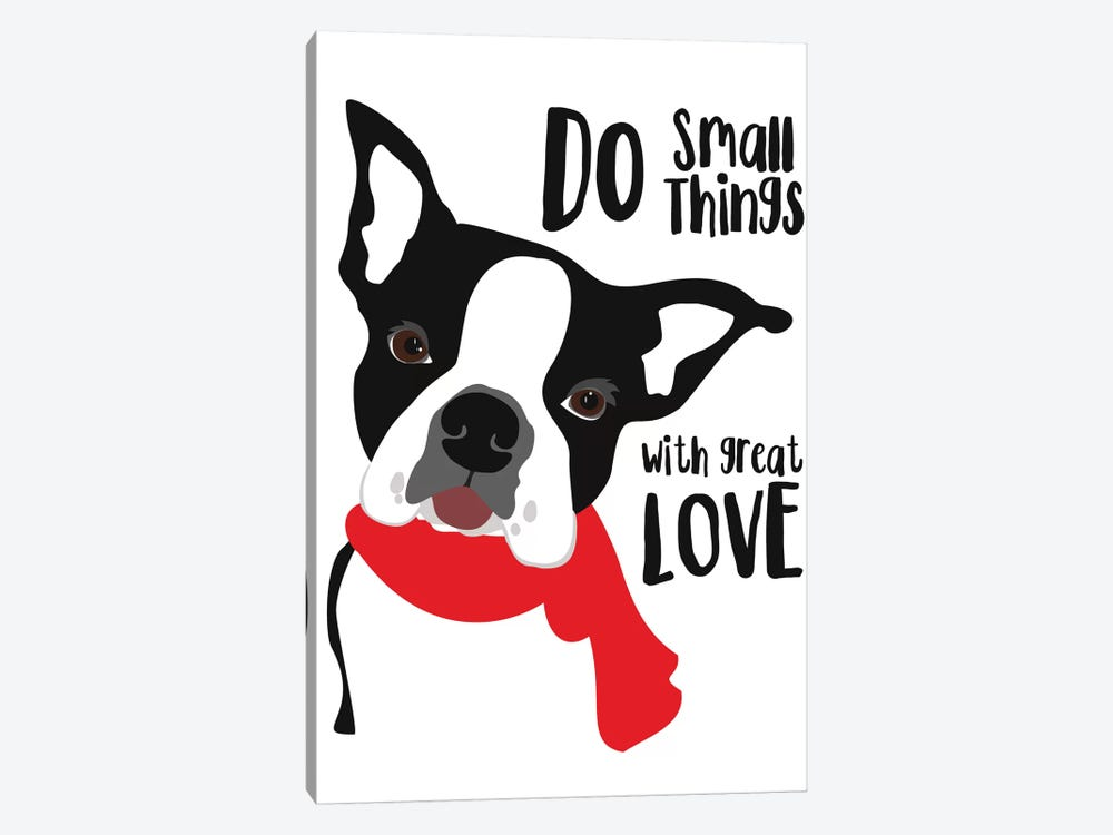 Do Small Things With Great Love by Ginger Oliphant 1-piece Canvas Print