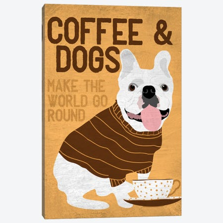 Coffee And Dogs French Bulldog Canvas Print #OLI8} by Ginger Oliphant Canvas Art