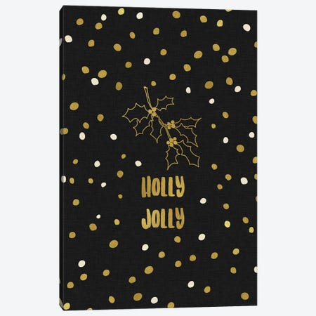 Holly Jolly Gold Canvas Print #ORA106} by Orara Studio Art Print