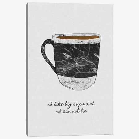 I Like Big Cups Canvas Print #ORA110} by Orara Studio Canvas Print