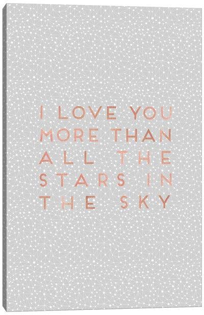 I Love You More Than… Canvas Art Print
