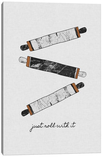 Just Roll With It Canvas Art Print