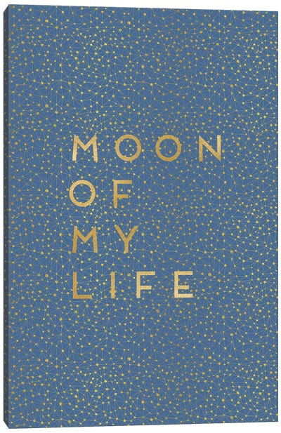 Moon Of My Life Canvas Art Print