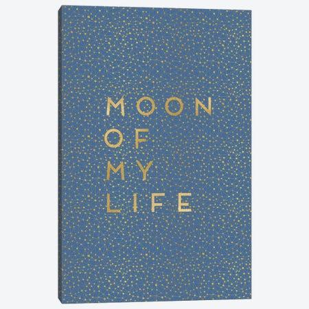 Moon Of My Life Canvas Print #ORA160} by Orara Studio Canvas Artwork