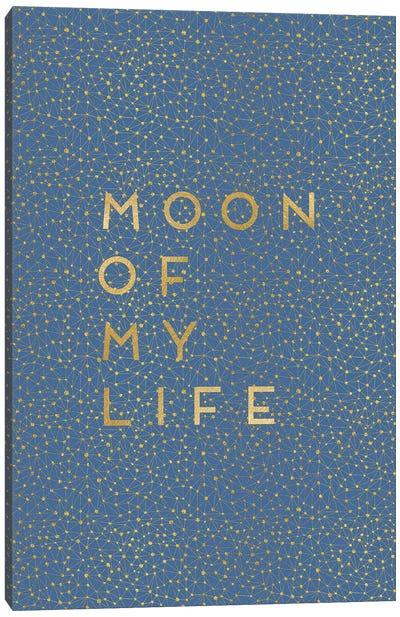 Moon Of My Life Canvas Art Print