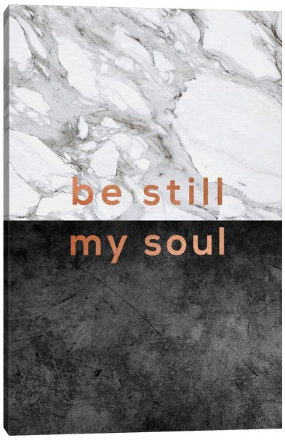 Be Still My Soul Copper Canvas Art Print