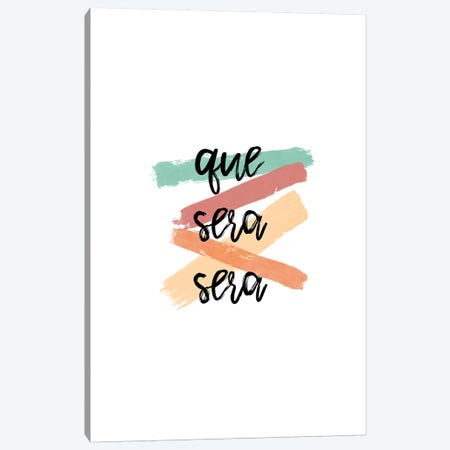 Que Sera Sera Canvas Print #ORA195} by Orara Studio Canvas Artwork