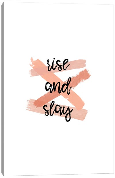 Rise & Slay Canvas Art Print