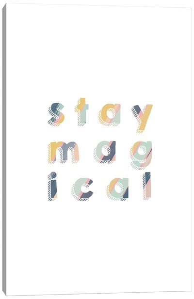 Stay Magical Canvas Art Print