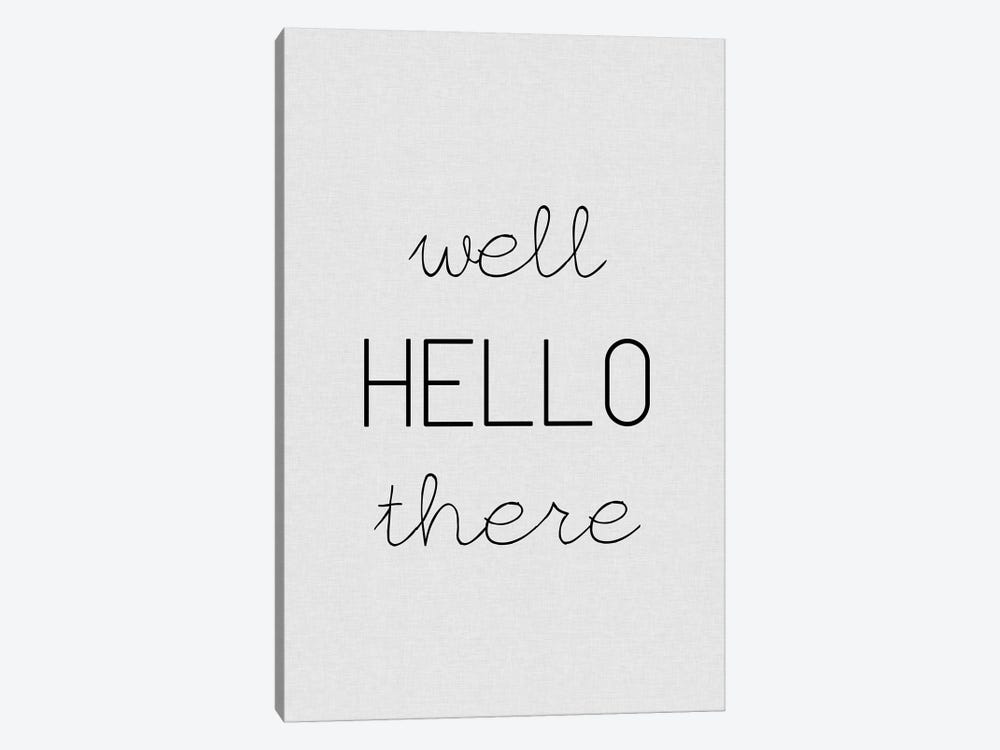 Well Hello There by Orara Studio 1-piece Art Print