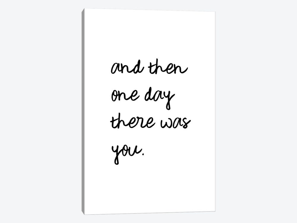 And One Day There Was You by Orara Studio 1-piece Canvas Art Print
