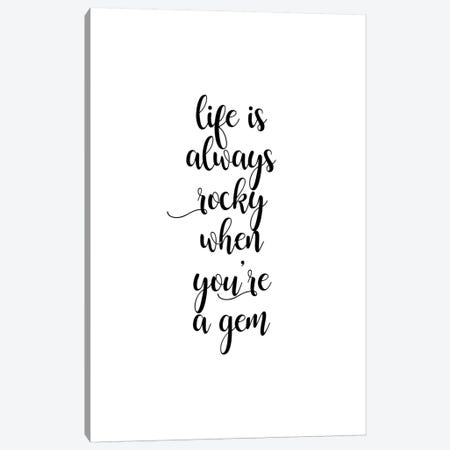 Life Is Rocky Canvas Print #ORA271} by Orara Studio Canvas Artwork
